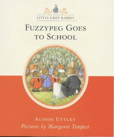 9780001984073: Fuzzypeg Goes to School (Little Grey Rabbit Classic)