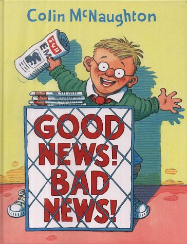9780001984189: Good News, Bad News