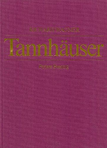 9780002000024: Tannh�user und der S�ngerkrieg auf Wartburg WWV 70 - Pariser Fassung - solistes, choeur et orchestre - Partition d'orchestre - AF 4000