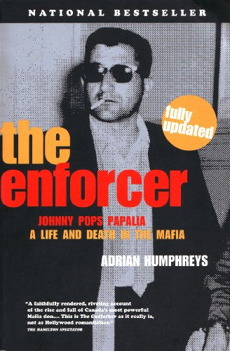 9780002000161: The Enforcer: Johnny Pops Papalia - A Murderous Life in the Mafia