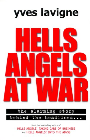 9780002000246: Hells Angels at War: Hells Angels and Their Violent Conspiracy to Supply Illegal Drugs to the World