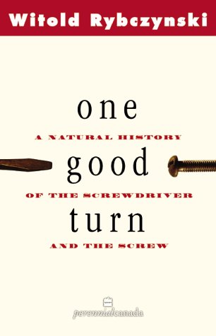 9780002000314: One Good Turn: A Natural History of the Screwdriver and the Screw