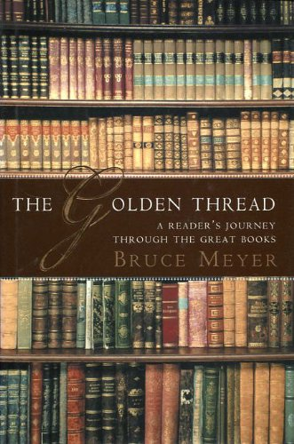 9780002000338: The golden thread: A reader's journey through the great books (Ex libris)