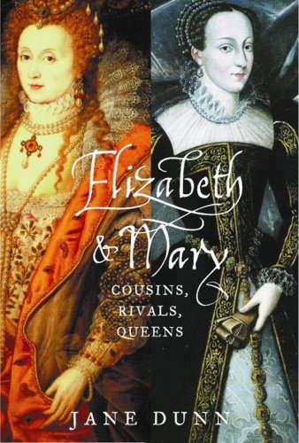 9780002000406: ELIZABETH AND MARY: COUSINS, RIVALS, QUEENS.
