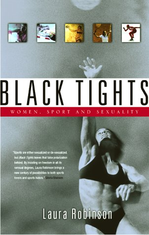 9780002000413: Black tights: Women, sport and sexuality