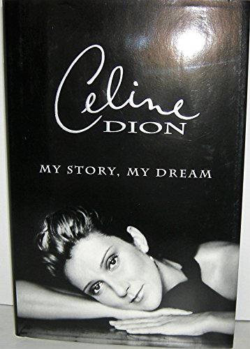 9780002000611: Celine Dion: My Story, My Dream