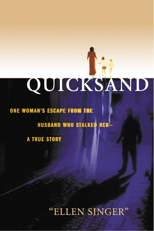 9780002000642: Quicksand: One woman's escape from the husband who stalked her, a true story