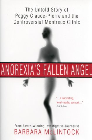 9780002000925: Anorexia's Fallen Angel: The Untold Story of Peggy Claude-Pierre and the Controversial Montreux Clinic