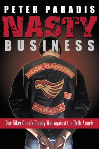 9780002000994: Nasty business: One biker gang's bloody war against the Hell's Angels