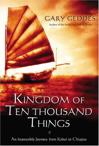 9780002001007: Kingdom of Ten Thousand Things: An Impossible Journey from Kabul to Chiapas