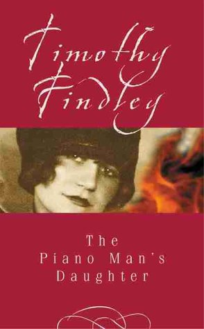 The Piano Man's Daughter Special Edition (0002005484) by Timothy Findley