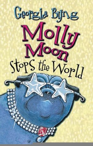9780002005524: Molly Moon Stops the World