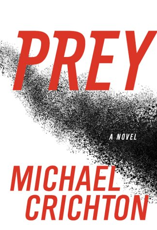 PREY.: Crichton, Michael.