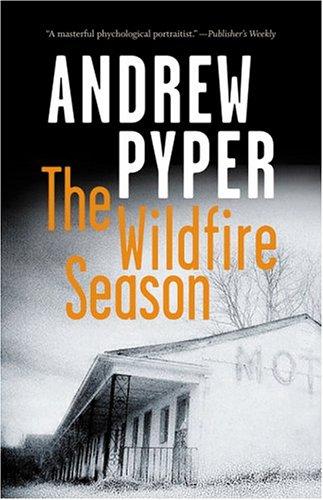 9780002005623: The Wildfire Season