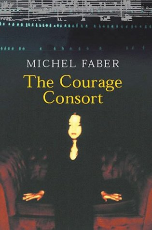 9780002005852: The Courage Consort: Three Novellas