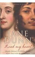 Read My Heart: A Love Story in the Age of Revolution (0002005972) by Jane Dunn