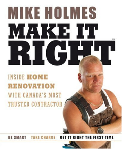 Make It Right (0002006286) by Mike Holmes