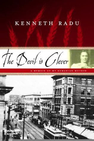 9780002006507: The Devil Is Clever: A Memoir of My Romanian Mother