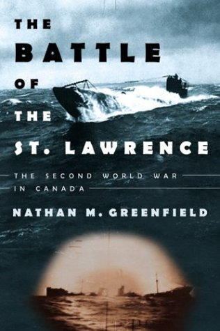 9780002006644: The Battle of the St. Lawrence; The Second World War in Canada
