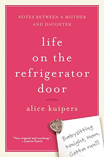 9780002006804: Life on the Refrigerator Door: A Novel in Notes