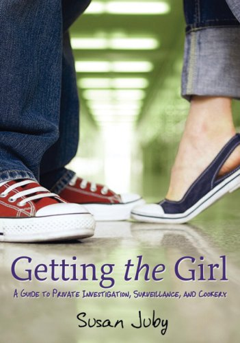 9780002007092: Getting The Girl: A Guide to Private Investigation, Surveillance, and Cookery