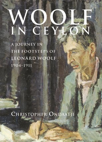 9780002007184: Woolf in Ceylon : An Imperial Journey in the Shadow of Leonard Woolf, 1904-1911