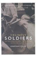9780002007351: Unlikely Soldiers: How Two Canadians Fought the Secret War Against