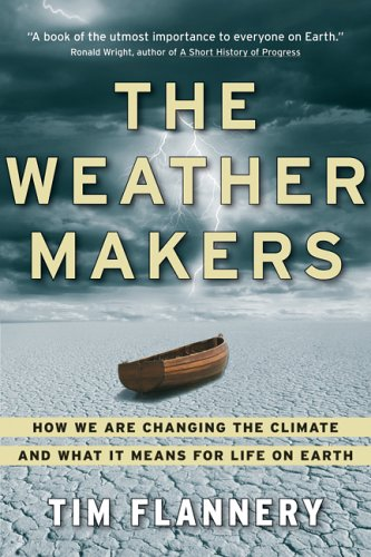 9780002007511: The Weather Makers - How Man Is Changing The Climate And What It Means For Life On Earth