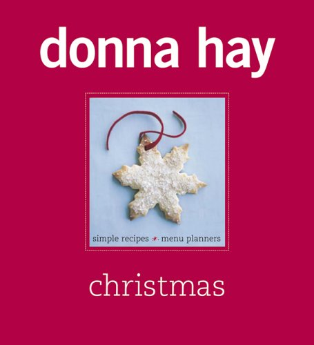 9780002007535: Donna Hay Christmas: Simple Recipes, Menu Planners
