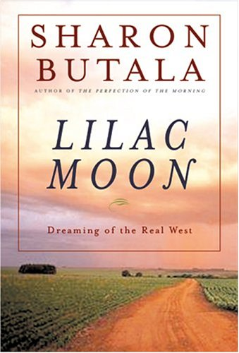 9780002007788: Lilac Moon : Dreaming of the Real West