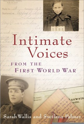 9780002007795: Intimate Voices From First World War