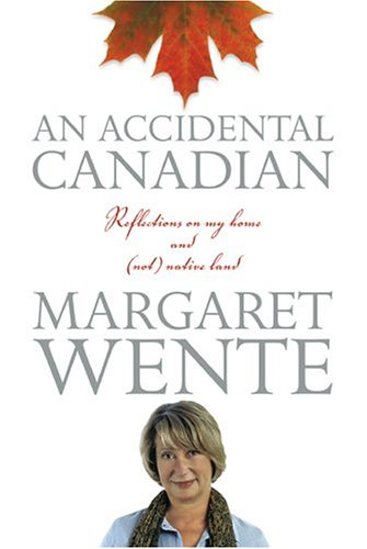 [signed] An Accidental Canadian - (Signed By Author)