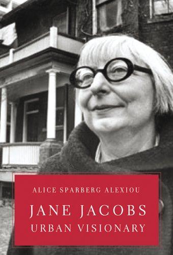 9780002008020: Jane Jacobs : Urban Visionary