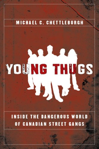 9780002008396: Young Thugs: Inside the Dangerous World of Canadian Street Gangs
