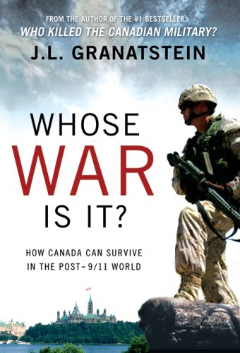 9780002008457: Whose War Is It?: How Canada Can Survive the Post-9/11 World