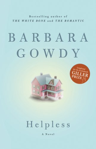 Helpless : A Novel: Gowdy, Barbara