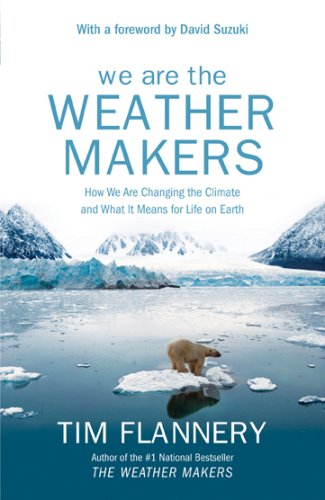 We Are The Weather Makers - The Story Of Global Warming (0002008491) by Flannery, Tim