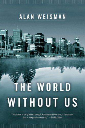 World Without Us: Weisman, Alan