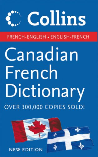 9780002008693: Collins Canadian French English Dictionary