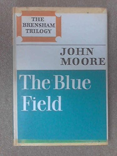9780002110716: Brensham Trilogy: Blue Field, Portrait of Elmbury and Brensham Village