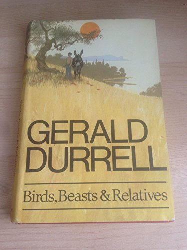 9780002110907: Birds, Beasts and Relatives