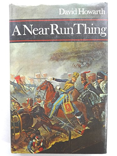 9780002111195: A Near Run Thing: The Day of Waterloo