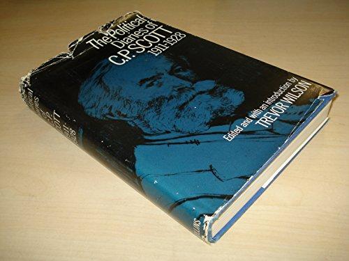 9780002111461: The Political Diaries of C.P. Scott 1911-1928
