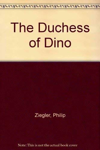 9780002111522: The Duchess of Dino