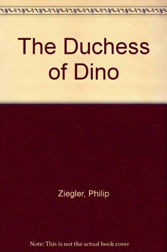 9780002111522: The Duchess of Dino
