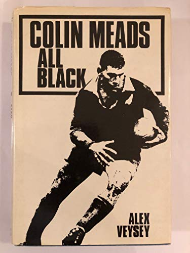 9780002111829: Colin Meads: All Black