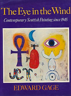 9780002111942: Eye in the Wind: Contemporary Scottish Paintings Since 1945