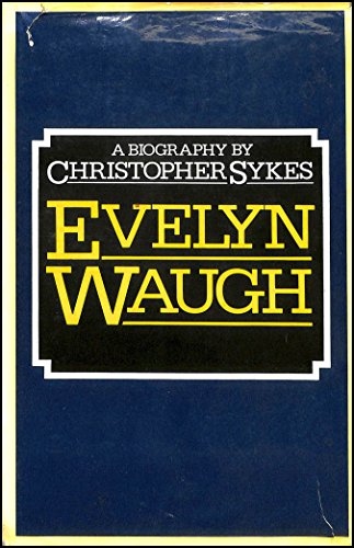 9780002112024: Evelyn Waugh: A Biography