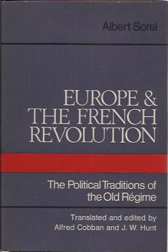 9780002112215: Europe and the French Revolution;: The political traditions of the Old Regime;
