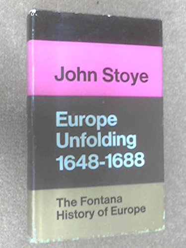 9780002112260: Europe Unfolding, 1648-1688 (The Fontana history of Europe)